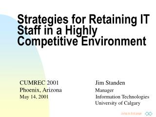 Strategies for Retaining IT Staff in a Highly Competitive Environment