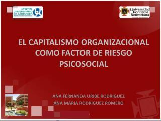 EL CAPITALISMO ORGANIZACIONAL COMO FACTOR DE RIESGO PSICOSOCIAL