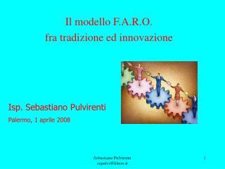 Il modello F.A.R.O. fra tradizione ed innovazione