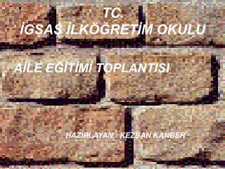 TC. İGSAŞ İLKÖĞRETİM OKULU