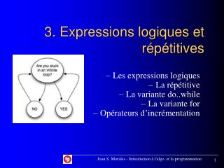 3. Expressions logiques et répétitives