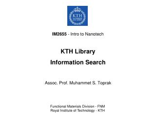 IM2655  - Intro to Nanotech KTH Library Information Search
