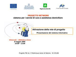 Progetto FSE ob. 3  Multimisura Azioni di Sistema - ID 291282