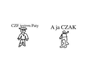 A ja CZAK
