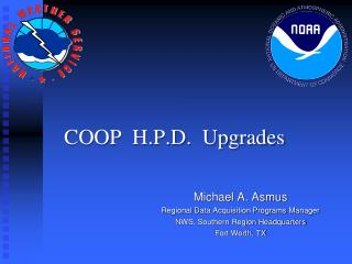 COOP  H.P.D.  Upgrades