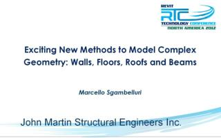Exciting New Methods to Model Complex Geometry: Walls, Floors, Roofs and Beams