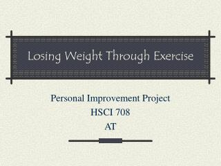 Losing Weight Through Exercise