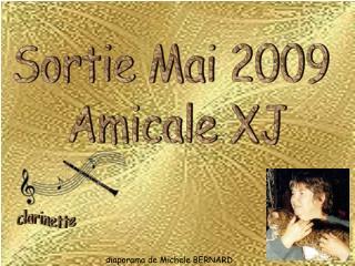 Sortie Mai 2009  Amicale XJ