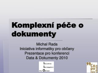 Komplexní péče o dokumenty