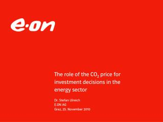 The role of the CO 2  price for investment decisions in the  energy sector