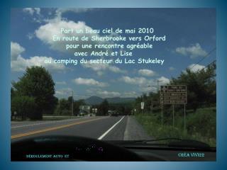 Part un beau ciel de mai 2010          En route de Sherbrooke vers  Orford