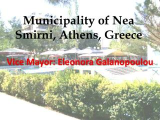 Municipality of Nea Smirni, Athens, Greece