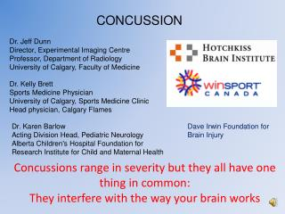 Concussions range in severity but they all have one thing in common:
