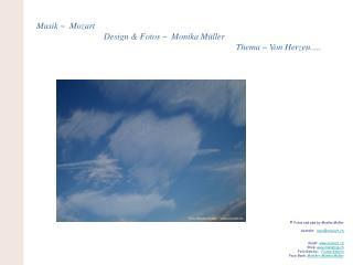 Musik   Mozart            Design  Fotos   Monika M ller            Thema  Von Herzen.....
