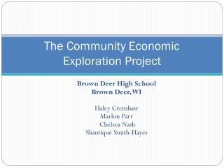 The Community Economic Exploration Project