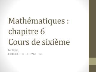 Mathématiques : chapitre 6 Cours de sixième