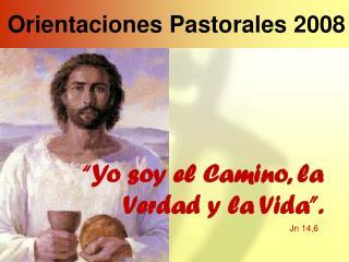Orientaciones Pastorales 2008