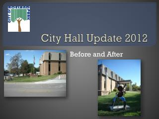 City Hall Update 2012