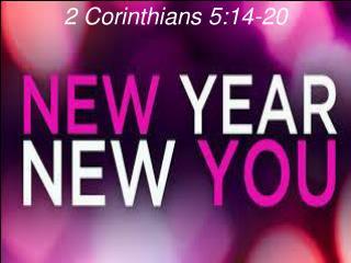 2 Corinthians 5:14-20