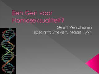Een Gen voor Homoseksualiteit?