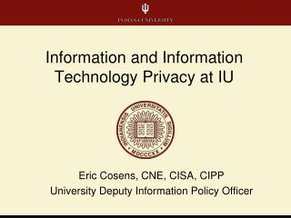 Information and Information Technology Privacy at IU