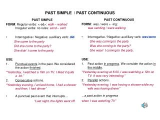 PAST SIMPLE  / PAST CONTINUOUS