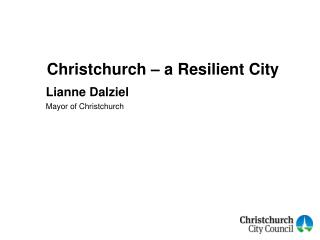 Christchurch � a Resilient City