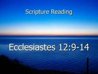 Ecclesiastes 12:9-14