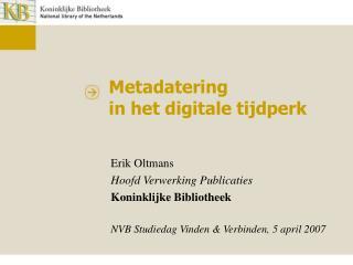 Metadatering  in het digitale tijdperk