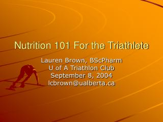 Nutrition 101 For the Triathlete