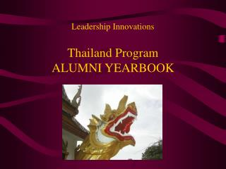 Leadership Innovations  Thailand Program  ALUMNI YEARBOOK