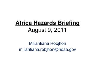 Africa Hazards Briefing August 9, 2011
