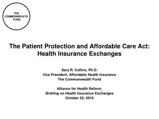 The Patient Protection and Affordable Care Act: Health Insurance Exchanges