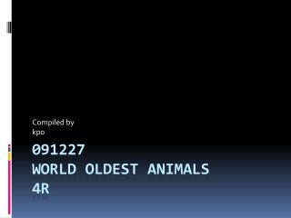091227  world oldest animals  4r