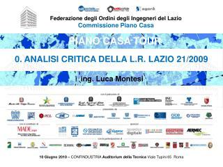 Federazione degli Ordini degli Ingegneri del Lazio Commissione Piano Casa