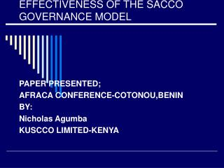 EFFECTIVENESS OF THE SACCO GOVERNANCE MODEL