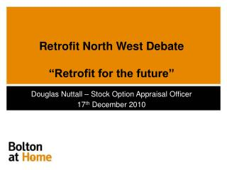 Retrofit North West Debate   Retrofit for the future