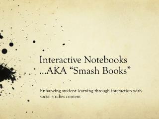"Interactive Notebooks  …AKA ""Smash Books"""