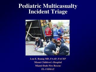 Pediatric Multicasualty Incident Triage