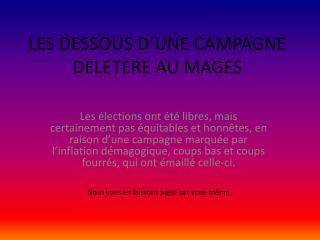 LES DESSOUS D�UNE CAMPAGNE  DELETERE AU MAGES