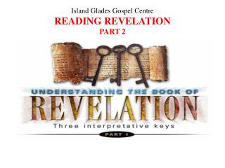Island Glades Gospel Centre Reading Revelation Part 2