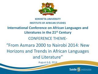 KENYATTA UNIVERSITY INSTITUTE OF AFRICAN STUDIES