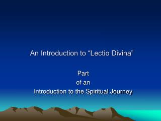"An Introduction to ""Lectio Divina"""