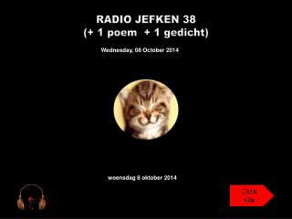 RADIO JEFKEN 38 (+ 1 poem  + 1 gedicht)