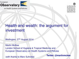 Health and wealth: the argument for investment