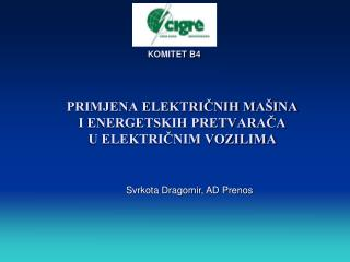PRIMJENA ELEKTRIČNIH MAŠINA  I ENERGETSKIH PRETVARAČA  U ELEKTRIČNIM VOZILIMA
