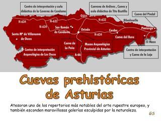 Cuevas prehist�ricas  de Asturias