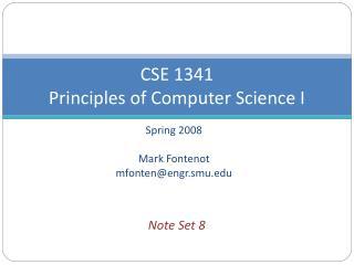 CSE 1341 Principles of Computer Science I