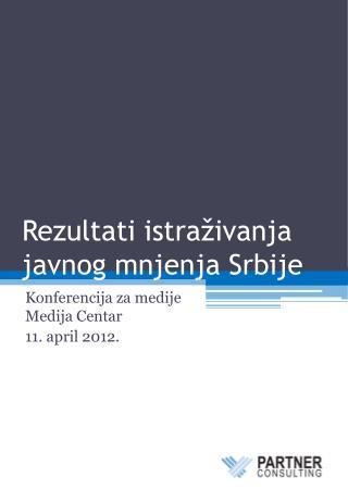 Rezultati istra�ivanja javnog mnjenja Srbije