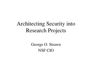Architecting Security into Research Projects
